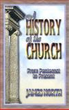 A History of the Church : From Pentecost to Present, North, James, 0899003710