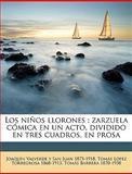 Los niños Llorones, Joaqun Valverde y. San Juan and Joaquín Valverde Y San Juan, 1149923717