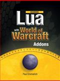 Beginning Lua with World of Warcraft Add-Ons, Emmerich, Paul, 1430223715