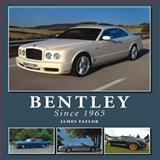 Bentley since 1965, James Taylor, 184797371X