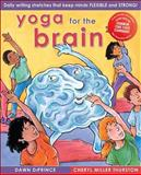 Yoga for the Brain, Dawn DiPrince and Cheryl Miller Thurston, 1877673714