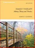 Family Therapy : History, Theory, and Practice, Samuel T. Gladding, 0133833720