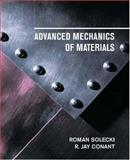 Advanced Mechanics of Materials, Solecki, Roman and Conant, R. Jay, 0195143728