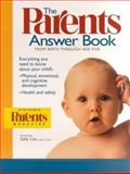 The Parents Answer Book, Parents' Magazine Editors, 0312263724