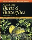 Attracting Birds and Butterflies, Kenneth W. Thomas and Barbara Ellis, 0395813727