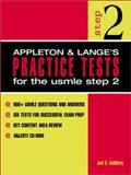 Appleton and Lange's Practice Tests for the USMLE Step 2 : A Student to Student Guide, Goldberg, Joel S., 0838503721