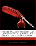 The Life of Samuel Johnson, Ll D, Samuel Johnson and James Boswell, 1142333728