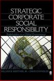Strategic Corporate Social Responsibility : Stakeholders in a Global Environment, Werther, William B., Jr. and Chandler, David, 1412913721