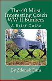 The 40 Most Interesting Czech WWII Bunkers, Zdenek Fura, 1456403729