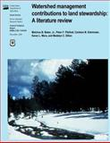 Watershed Management Contributions to Land Stewardship: a Literature Review, Malchus B., Malchus Baker, Jr. and Peter Ffolliott, 1480163724