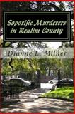 Soporific Murderers in Renlim County, Dianne Milner, 1481083724