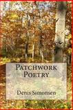 Patchwork Poetry, Denis Simonsen, 1495493725