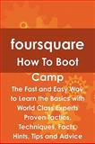 Foursquare How to Boot Camp, Jeff Judd, 1742443729