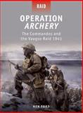 Operation Archery, Ken Ford, 184908372X