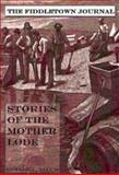 The Fiddletown Journal, Edward L. Allum, 1885003722