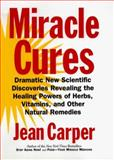 Miracle Cures, Jean Carper, 0060183721