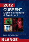 Medical Diagnosis and Treatment 2012, McPhee, Stephen J. and Papadakis, Maxine A., 0071763724