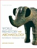 World Prehistory and Archaelogy, Chazan, Michael, 0205953727
