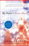 My Father's Bonus March, Adam Langer, 0385523726