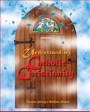 Understanding Catholic Christianity 9780884893721