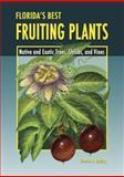 Florida's Best Fruiting Plants, Charles R. Boning, 1561643726