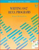 Writing OS - 2 REXX Programs, Ronny Richardson, 007052372X