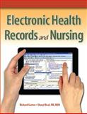 Electronic Health Records and Nursing, Gartee, Richard and Beal, Sharyl, 0131383728