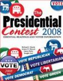 The Presidential Contest 2008 : Essential Readings and Voter Information Text, Hardy, Richard and Deitz, Janna, 0757543723