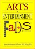 Arts and Entertainment FADS, Hoffmann, Frank W. and Bailey, William G., 0918393728