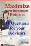 Maximize Your Investment Returns, Ian Sender, 1492193720