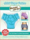 Adult Diaper Pattern, Elizabeth Singler, 1493563726