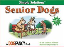 Senior Dogs, Kim Campbell Thornton, 1931993726