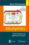 Alkaliphiles : Genetic Properties and Applications of Enzymes, Horikoshi, Koki, 354033372X