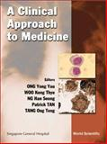 A Clinical Approach to Medicine, , 9810243723