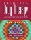 Clinical Drug Therapy : Rationals for Nursing Practice, Abrams, Anne, 0397553722