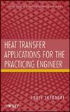 Heat Transfer Applications for the Practicing Engineer, Theodore, 0470643722