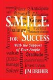 S. M. I. L. E. for Success, Jim Dreher, 1495393720