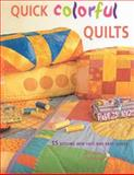 Quick Colorful Quilts, Rosemary Wilkinson, 1561483729