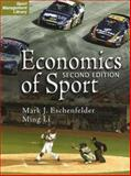 Economics of Sport, 2nd Edition, Eschenfelder, Mark J. and Li, Ming, 1885693729