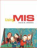 Using MIS : A Problem Solving Approach, Kroenke, David, 0131433725