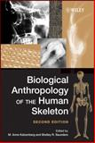 Biological Anthropology of the Human Skeleton, Katzenberg, M. Anne, 0471793728
