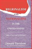 Regionalism and Nationalism in the United States : The Attack on Leviathan, Davidson, Donald and Kirk, Russell, 0887383726