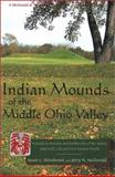 Indian Mounds of the Middle Ohio Valley 9780939923724
