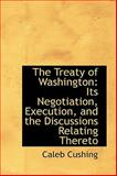 The Treaty of Washington, Caleb Cushing, 1103613723