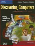 Discovering Computers : Fundamentals, Shelly, Gary B. and Cashman, Thomas J., 1418843725