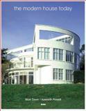 The Modern House Today, Nick Dawe and Kenneth Powell, 1901033724
