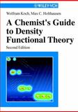 A Chemist's Guide to Density Functional Theory, Koch, Wolfram and Holthausen, Max C., 3527303723