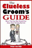 The Clueless Groom's Guide, Peter Van Dijk, 0071413723