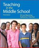 Teaching in the Middle School with MyEducationLab, Manning, Lee and Bucher, Katherine T., 0138143722