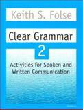 Clear Grammar 2, Keith S. Folse, 0472083724